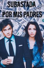 Subastada por mis padres (Ian Somerhalder) (TERMINADA)  by Liliana009