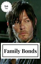 Family Bonds (Sequel to Family Ties) by OfficiallyKenz
