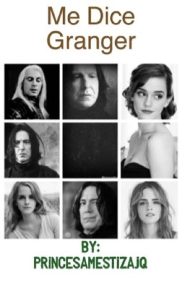 Me dice Granger. Sevmione