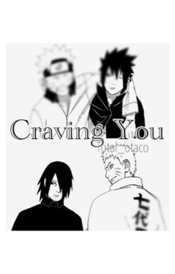Craving You (Sasunaru lemon)
