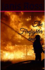 The Firefighter & his girl by JanisRoss