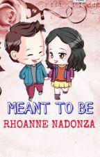 Meant To Be ( LizQuen) by sjoongki18