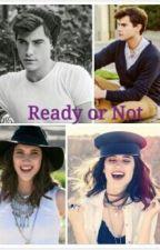 Ready or not by ZariaKoopman