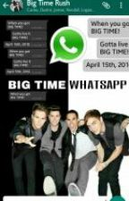 """Big Time Whatsapp"" con BTR♥ by MarieBurge"