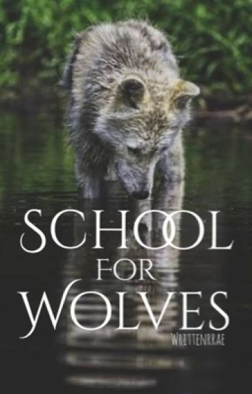 School for Wolves