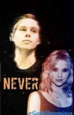 Never 2 || Luke Hemmings by GabbHemmings