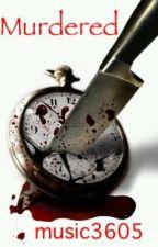 Murdered by Malikani