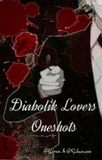 Diabolik Lovers Oneshots by Sakuracchi