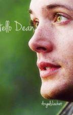 Hello Dean. by Royalvalkyrie
