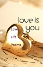 Love Life Poems by myfirstlove-books