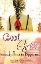 Good Girl 2 by simplyfascinated