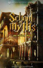 School of Myths: Ang ikatlong aklat by chufalse
