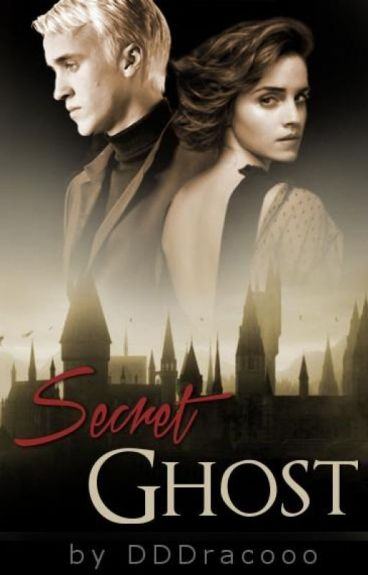 Secret Ghost (Dramione) by DDDracooo