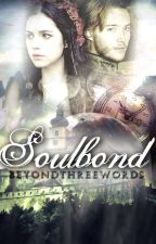 Soulbond by BeyondThreeWords