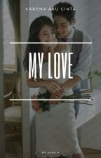 My Love by twicecreamVanila