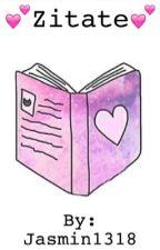 Zitate aus Büchern by Jasmin1318