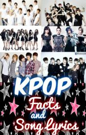 Facts & Song Lyrics (Super Junior, EXO, SNSD, SHINee, 2NE1 & Infinite) by JhovLovesYou