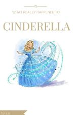 What really happened to Cinderella by les-enfants