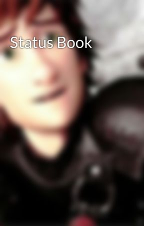 Status Book by Hiccup_DragonRider