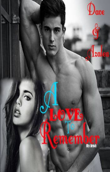 A Love To Remember [Completed]