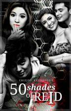 50 Shades of Reid by Crizjoy_kyungsoo
