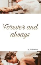 Forever and always || h.s [3/3] ✏️ by xlittleanimal