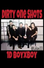 1D Dirty One Shots bxb by niallswhisky
