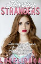 Kissing Strangers by LoveLigaya