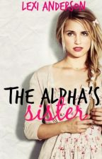 The Alpha's Sister by lex_marie8