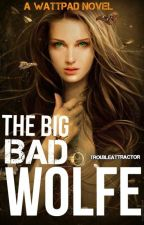 The Big Bad Wolfe by troubleattractor