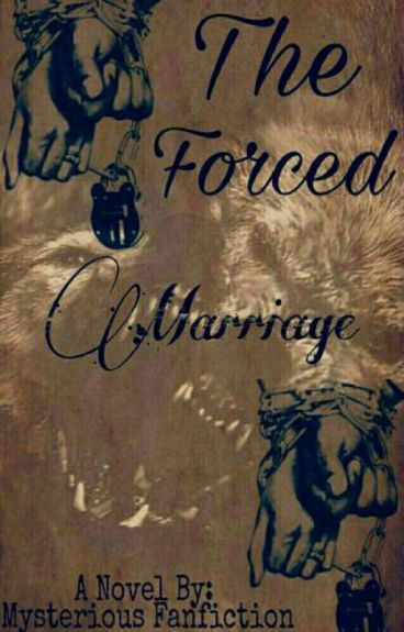 The Forced Marriage ( Elemental #1) (#Wattys2016)