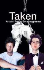 Taken // Nash Grier & Cameron Dallas by lomlnash