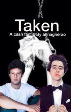 Taken // Nash Grier & Cameron Dallas by lomlnash