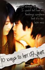 Ten Ways To Her Heart (A Short Story) by nAnao13