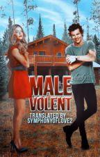Malevolent [H.S] // Tradusa by SymphonyOfLove2