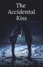 The  Accidental KISS !!!! (completed) by --marshyOooh--