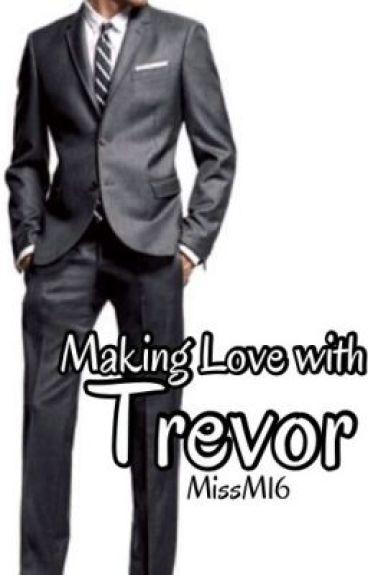 Making Love with Trevor PG13