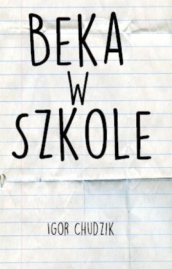 Beka w szkole