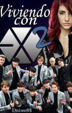 Viviendo con EXO 2 by Dnisse01