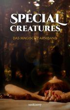 Special Creatures - Das magische Armband (Band 1) by saskiarey