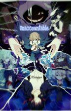 Unaccountable by voohoodoII