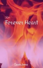 Rise: Forever Heart by CassieSalyer
