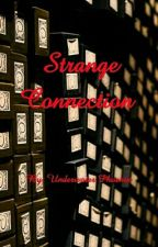 Strange Connection (A Ron Weasley Love Story) by UnderwaterPhoenix
