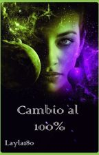 Cambio al 100% by layla180