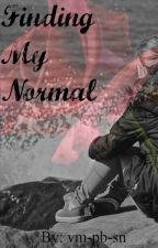 Finding My Normal by vm-pb-sn