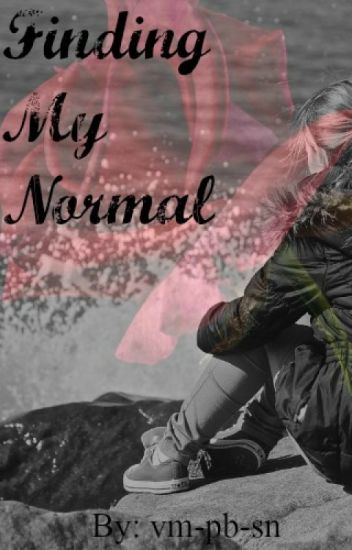 Finding My Normal