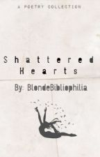 Shattered Hearts by Blondebibliophilia