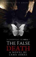 The False Death ✓ by K9Apocalypse