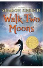 Walk Two Moons by katr0133