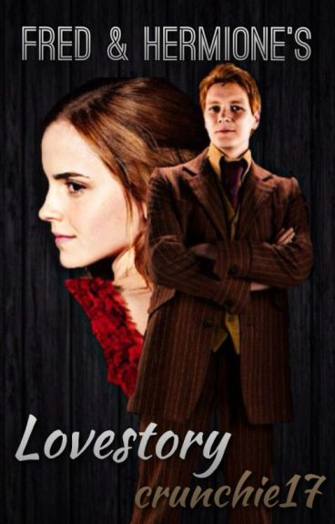 fred and hermione fanfiction dating (fred weasley romance) march 6th, 2018 at 06:59am at the annual ministry of magic halloween ball, a song has hermione remembering the war.